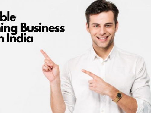 Profitable Upcoming Business Ideas In India